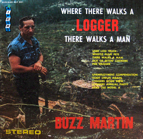 wtf-album-covers-where-there-walks-a-logger-there-walks-a-man